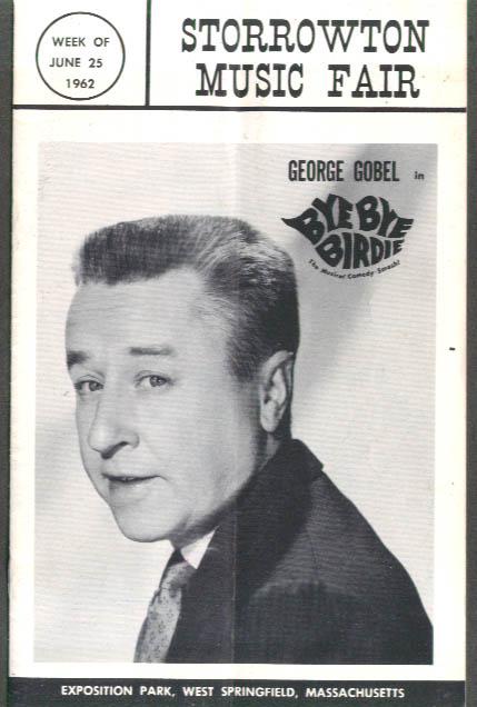 George Gobel Bye Bye Birdie Storrowton Music Fair program 1962