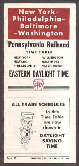 Pennsylvania RR NY-Phila-Blto-DC Time Table 1962