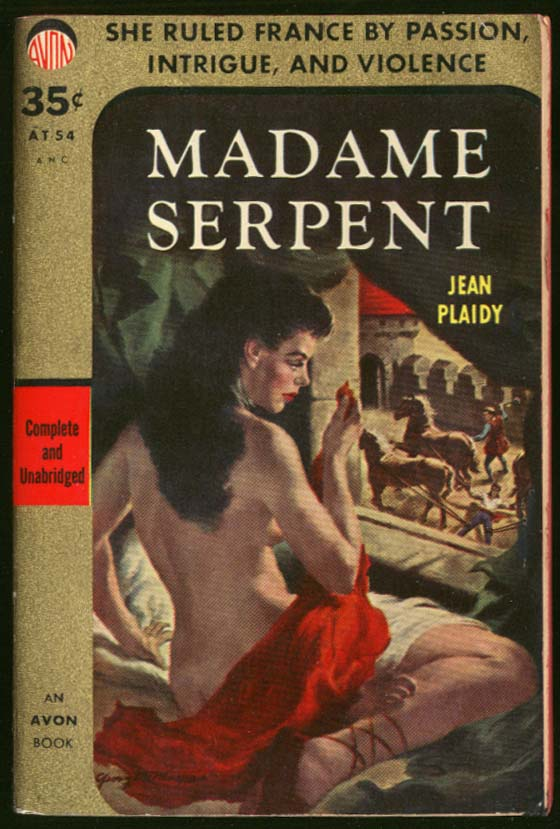 Jean Plaidy: Madame Serpent GGA pb nude in bed watches man drawn & quartered