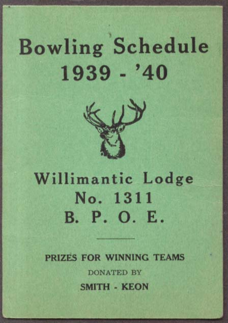 BPOE Willimantic Lodge 1311 Bowling Schedule 1939-1940 CT