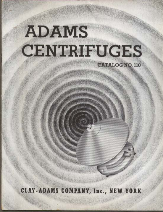 Adams Centrifuges Catalog #110 Clay-Adams 1939
