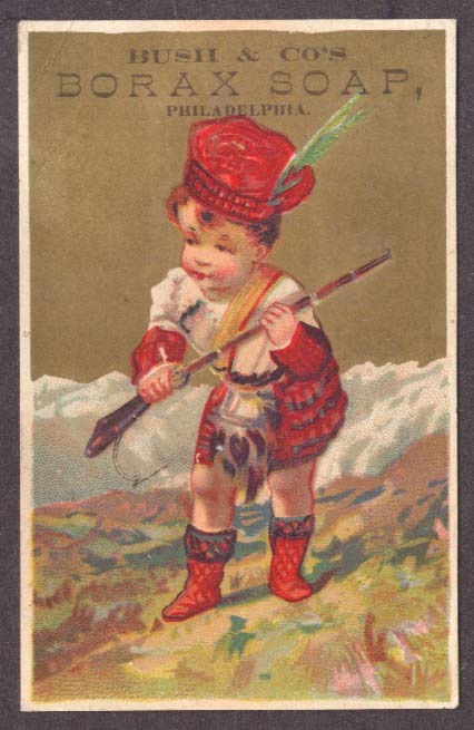 Bush Borax Soap Philadelphia trade card Scot boy musket