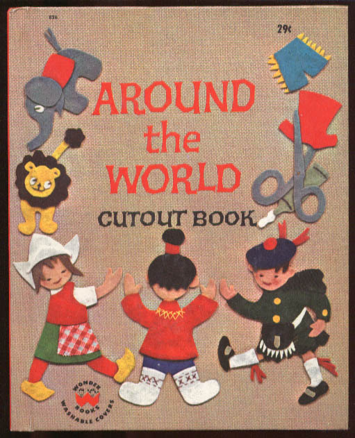 Around the World Cutout Book Wonder Books #826 1964