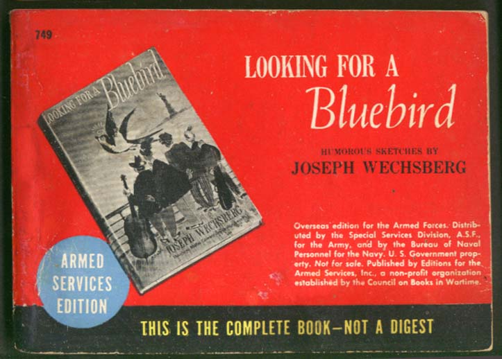 ASE 749 Joseph Wechsberg: Looking for a Bluebird
