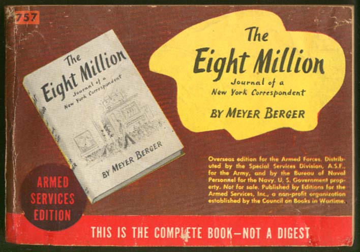ASE 757 Meyer Berger: The Eight Million 1942