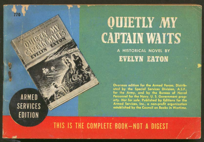 ASE 770 Evelyn Eaton: Quietly My Captain Awaits