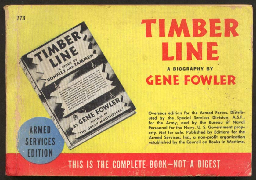 ASE 773 Gene Fowler: Timber Line Armed Services Edition