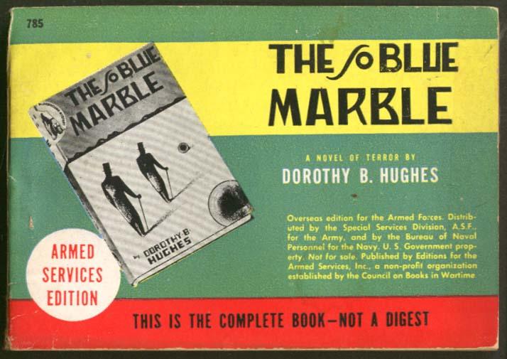 ASE 785 Dorothy B Hughes: The So Blue Marble