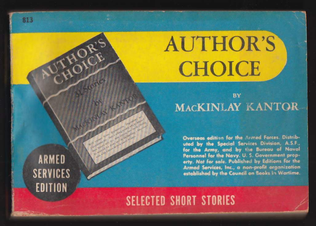 ASE 813 Mackinlay Kantor: Author's Choice Short Stories