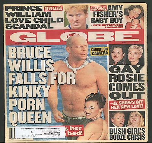 GLOBE Bruce Willis Rosie O'Donnell Prince William 3/30 2001
