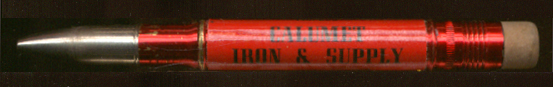 Calumet Iron & Supply E Chicago IN advertising pencil