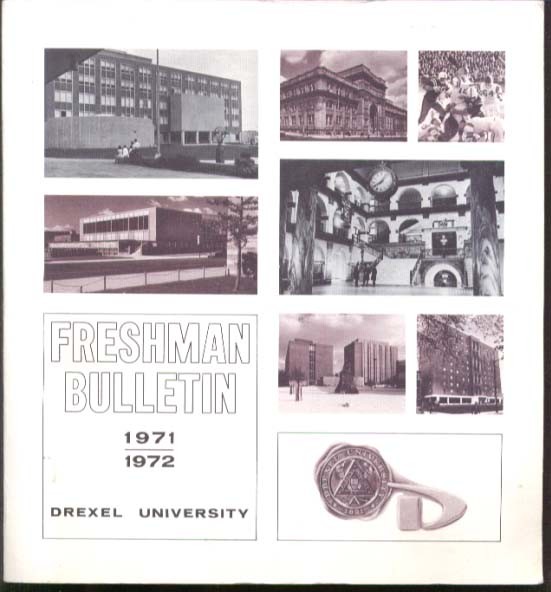 Drexel University Freshman Bulletin 1971 1972