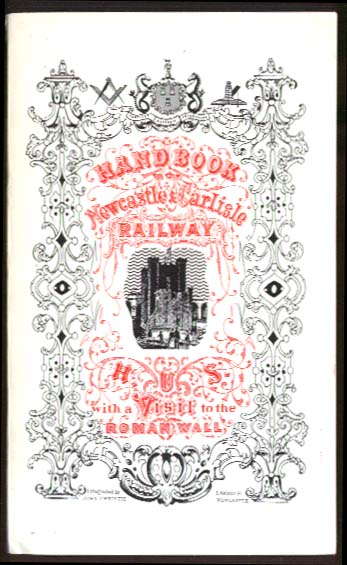 Newcastle & Carlisle Railway Handbook 1851 1974 reprint