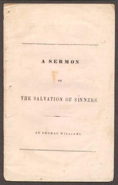 Rev Thomas Williams Salvation of Sinners Sermon 1852