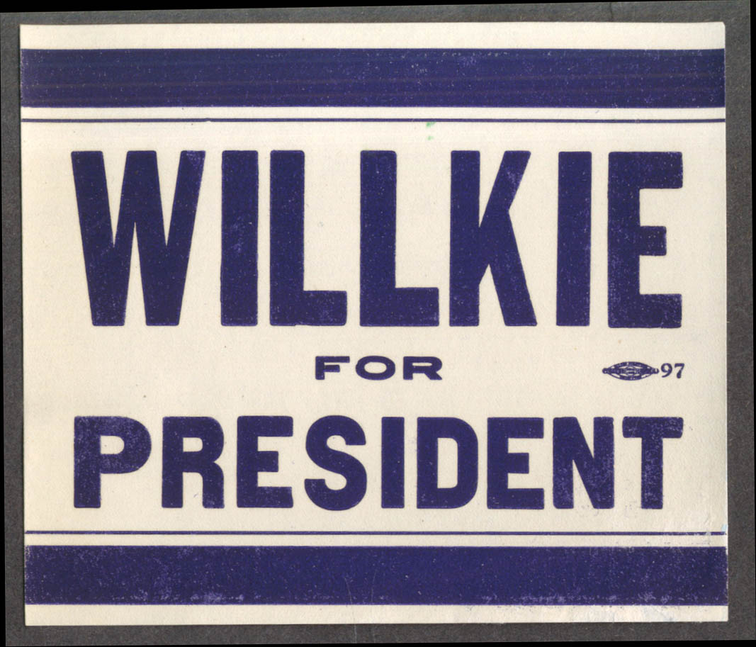 Willkie For President window sticker decal 1940