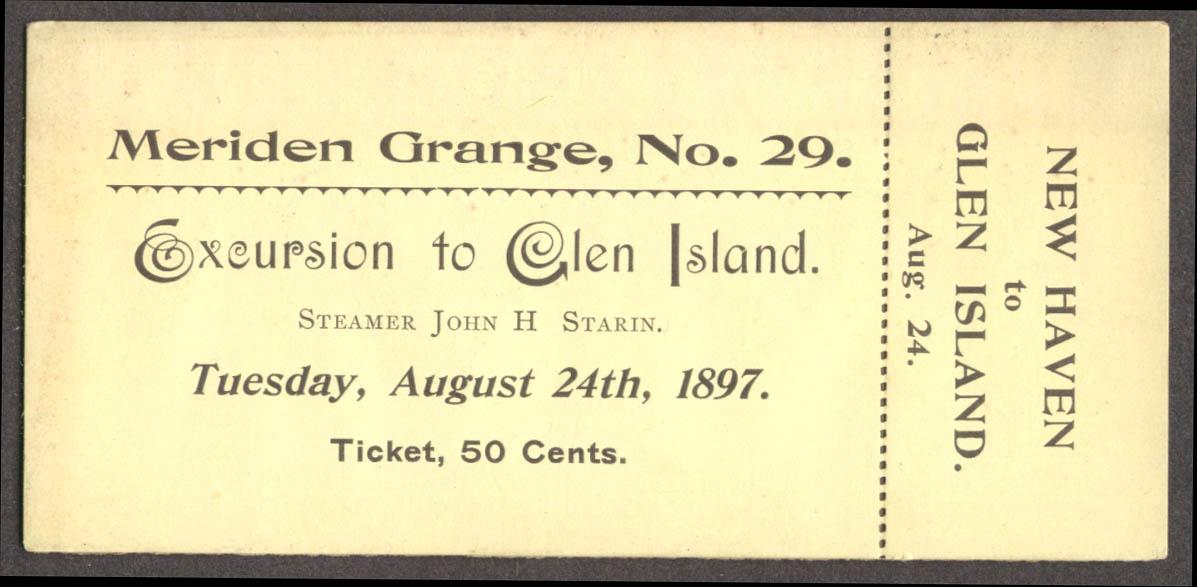 Meriden Grange Glen Island SS John H Starin ticket 1897