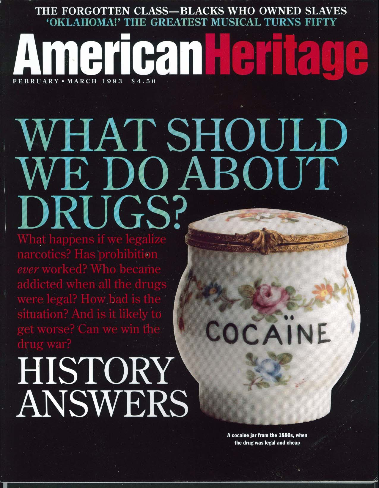 AMERICAN HERITAGE Narcotic Prohibition Slavery 2/3 1993