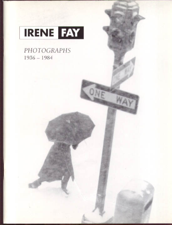 Irene Fay Photographs 1936-1984 catalog 1984