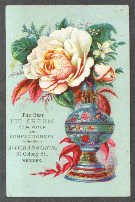 Dickinson's Ice Cream Meriden CT trade card vase rose