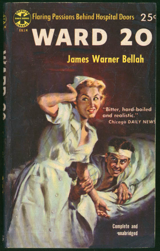 Image for James Warner Bellah: Ward 20 GGA noir pb patient grabs blonde nurse