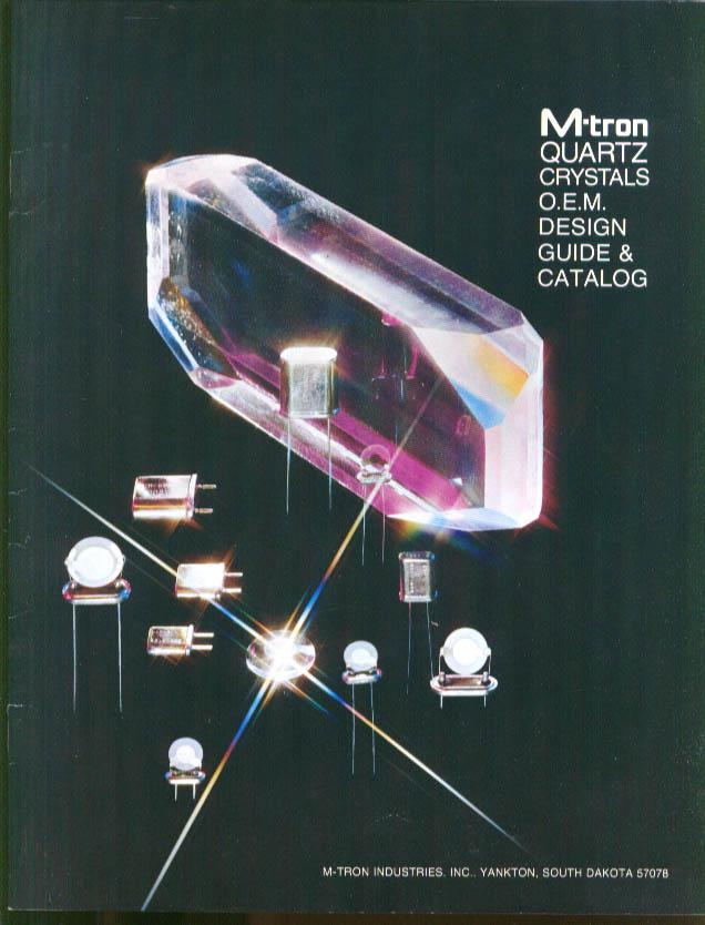 Image for M-tron Quartz Crystals OEM Design Guide & Catalog Yankton SD 1975