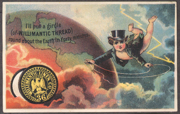 A girdle of Willimantic Linen Thread round the earth trade card 1880s