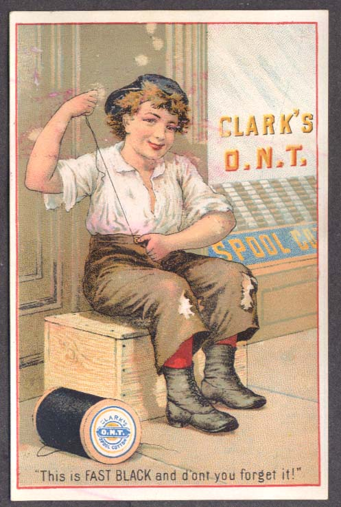 Clark's O N T Spool Cotton Thread trade card boy sews button on pants 1880s