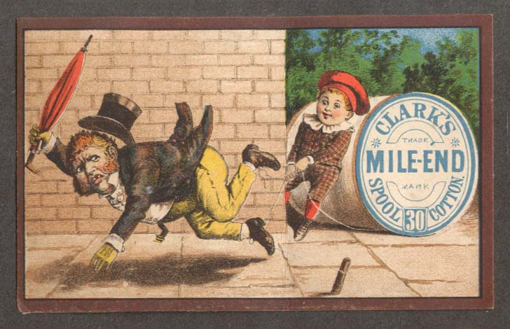 Clark's Mile-End Spool Cotton Thread trade card boy trips man in top hat 1880s
