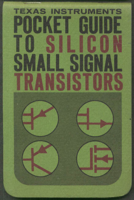 Image for Texas Instruments Pocket Guide to Silicon Small Signal Transistors pre-1963
