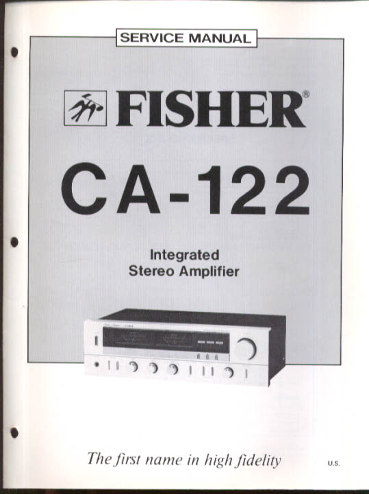 Fisher CA-122 Integrated Stereo Amplifier Service Manual 1981