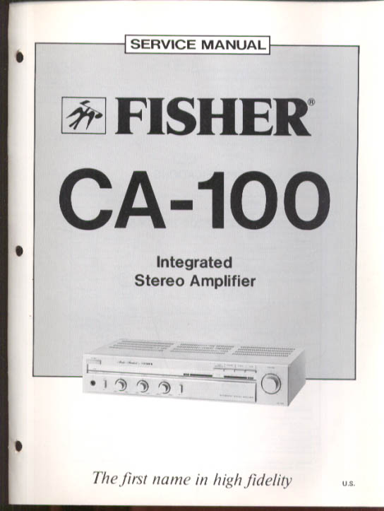 Image for Fisher CA-100 Integrated Stereo Amplifier Service Manual 1981