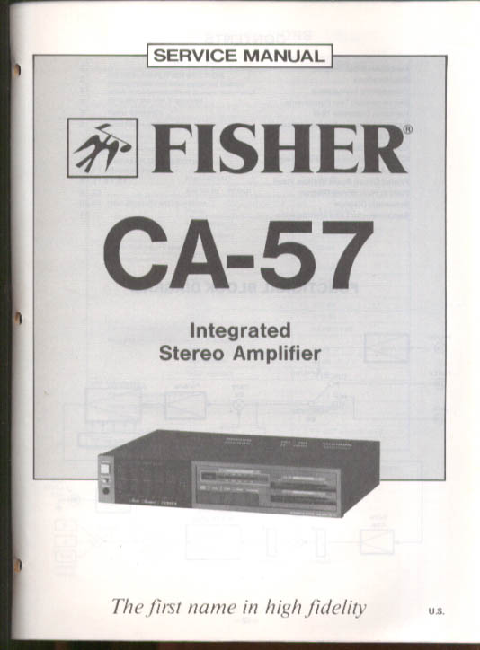 Image for Fisher CA-57 Integrated Stereo Amplifier Service Manual 1983