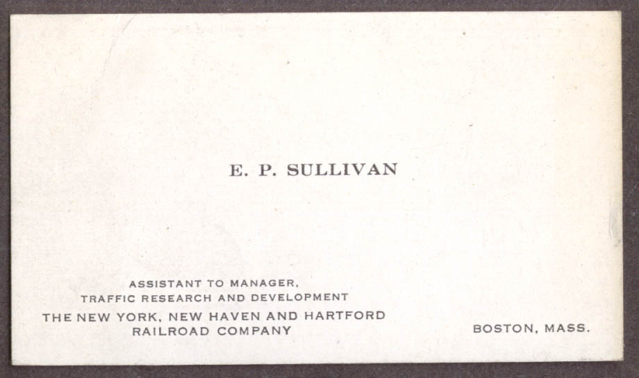 Image for E P Sullivan Assistant to Mgr Traffic Research card NY NH & Hartford RR 1940s