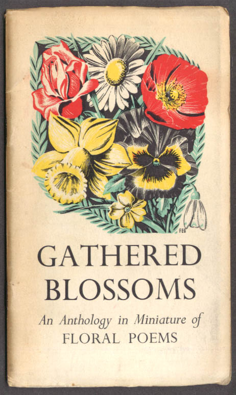 Image for Gathered Blossoms Anthology of Floral Poems ca 1950 Florence E Gorniot art