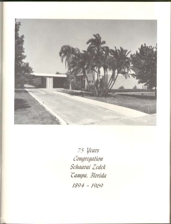 Congregation Schaarai Zedek 75th Anniversary Program 1894-1969 Tampa FL.