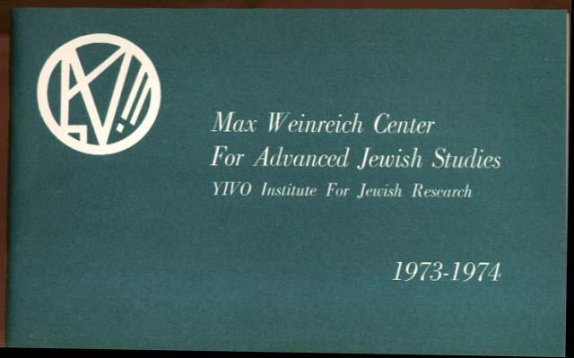 Max Weinrich Center Advanced Jewish Studies YIVO Bulletin 1974-1974 NYC