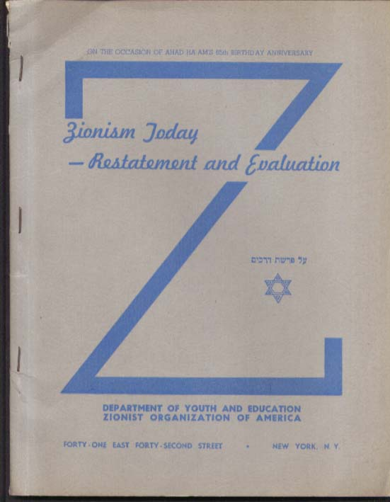 Zionism Today Resdtatement & Evaluation Dept Youth & Education ZOA NYC 1941