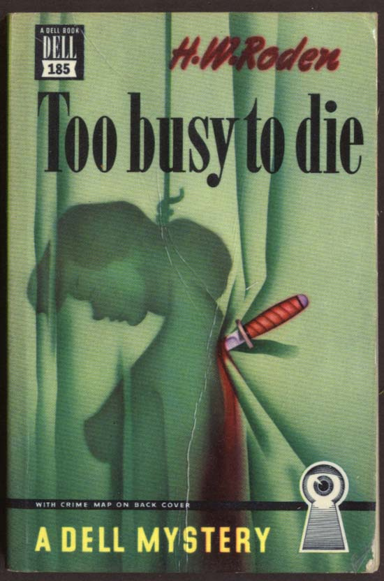 H W Roden: Too Busy to Die Dell Mapback #185 noir GGA hanging nude stabbed