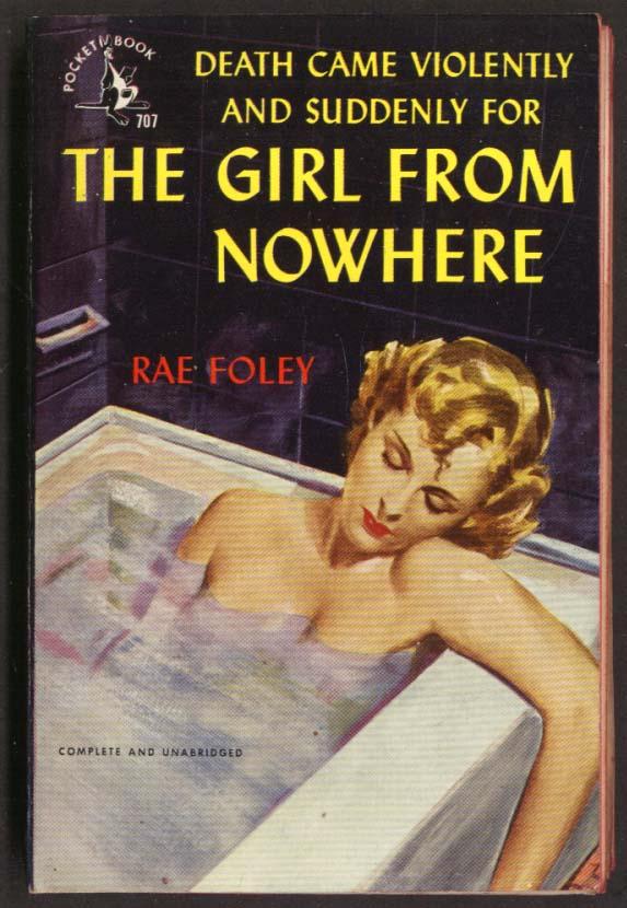 Rae Foley: The Girl From Nowhere noir GGA pb dead blonde in bathtub