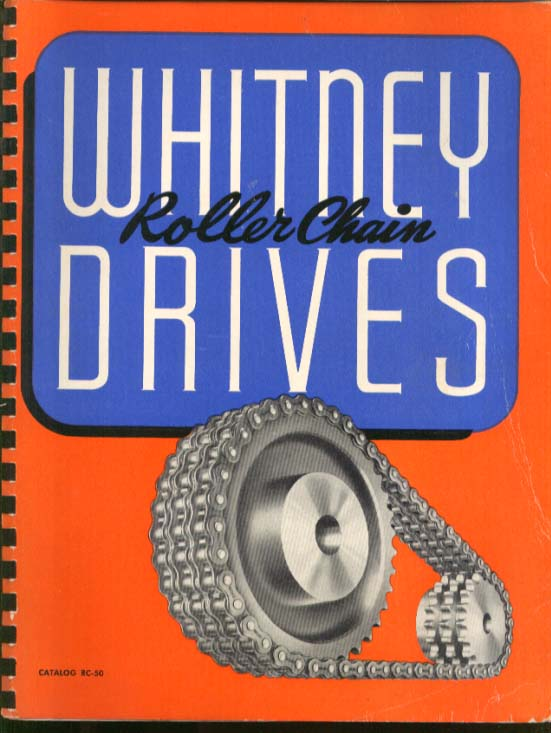 Whitney Roller Chain Drives Catalog RC-50 Hartford CT 1950
