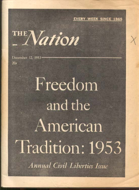Freedom & American Tradition 1953 THE NATION Civil Liberties Issue 12/12 1953