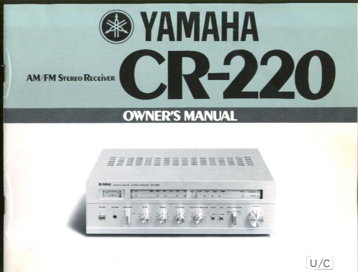 Yamaha CR-220 AM FM Stereo Received Owner's Manual ca 1960s