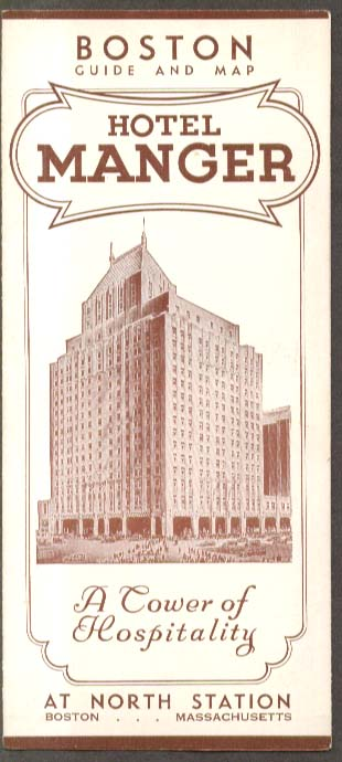 Hotel Manger Boston Guide & Map North Station 1937
