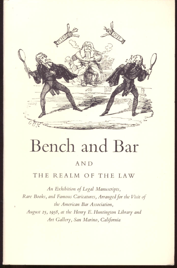 Bench & Bar & The Realm of Law Huntington Library Exhibit Hand List 1958