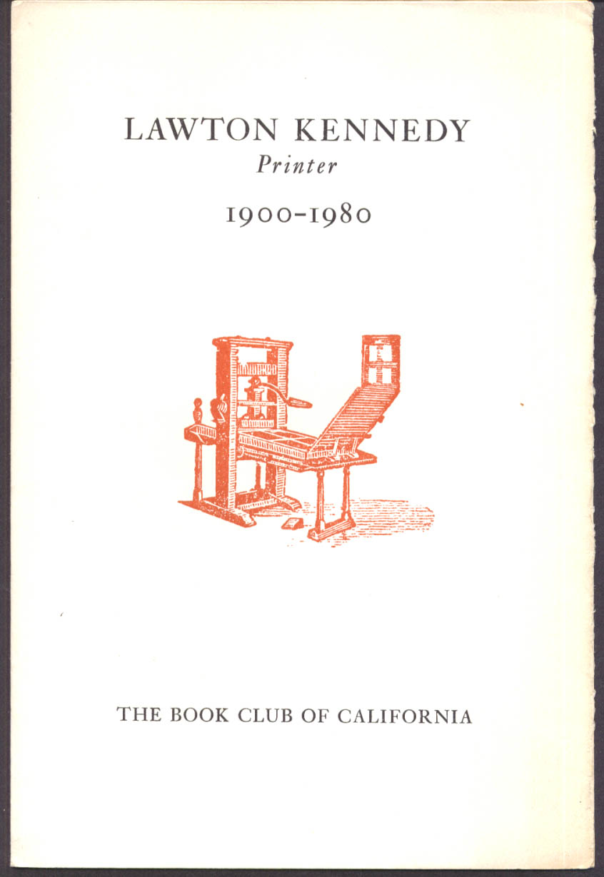 Ruth Teiser: Lawton Kennedy Printer 1900-80 Book Club California gedenkschrift