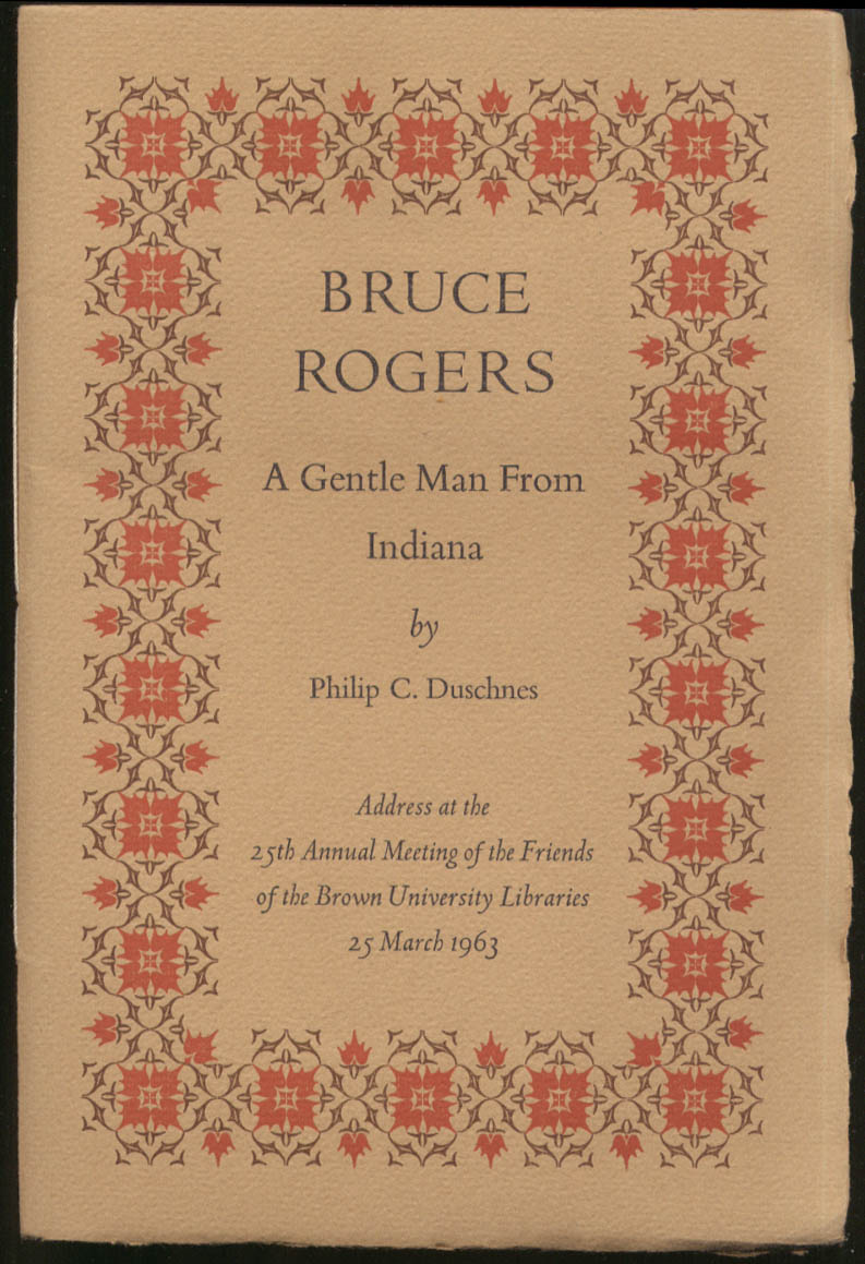 Philip C Duschnes: Bruce Rogers: A Gentle Man from Indiana  booklet 1965 1/750