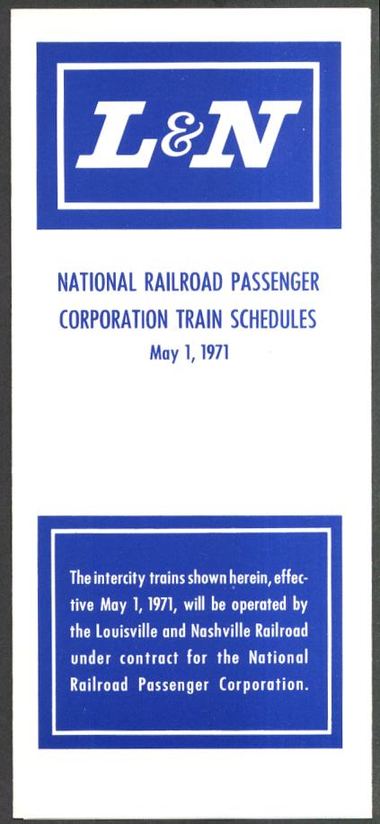 Louisville & Nashville RR National Railroad Passenger Corp. Timetable 5/1 1971