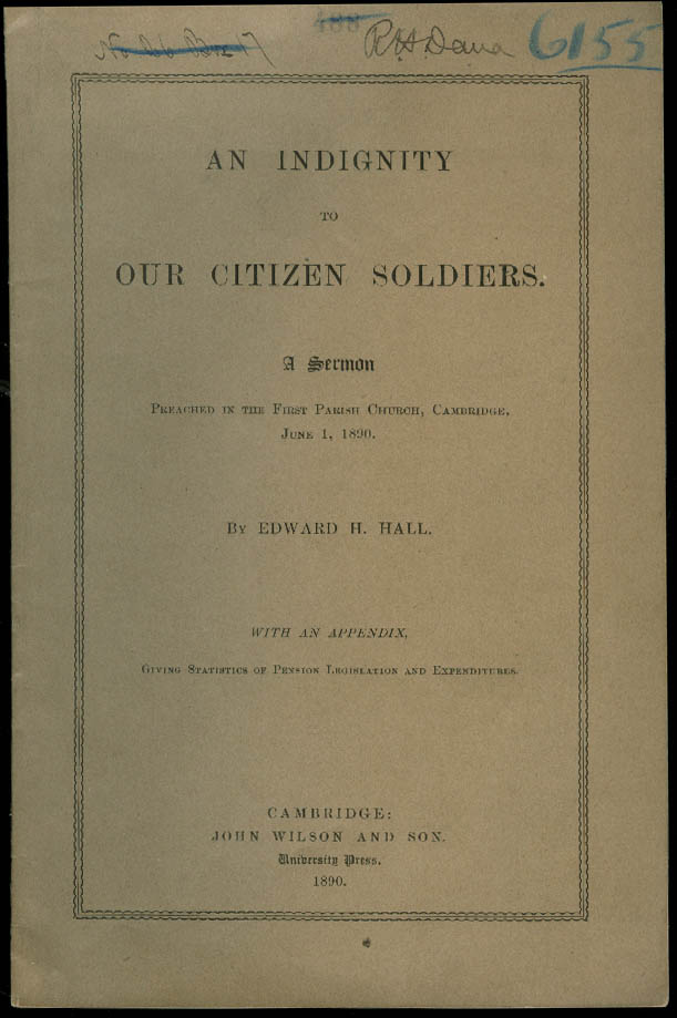 Edward H Hall: Indignity to our Citizen Soldiers sermon 1890 SIGNED R H Dana III