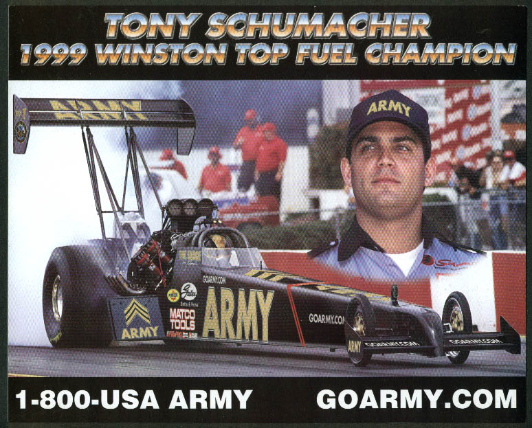 Tony Schumacher Go Army US Army Top Fuel Champion NHRA print 1999