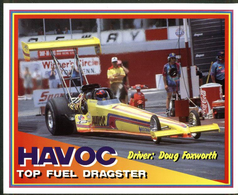 Doug Foxworth Havoc Top Fuel Dragster NHRA print 1995